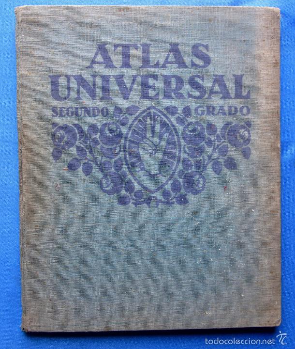 ATLAS UNIVERSAL. SEGUNDO GRADO. INSTITUTO GEOGRÁFICO HISPANO AMERICANO, SIN FECHA. (Libros Antiguos, Raros y Curiosos - Libros de Texto y Escuela)