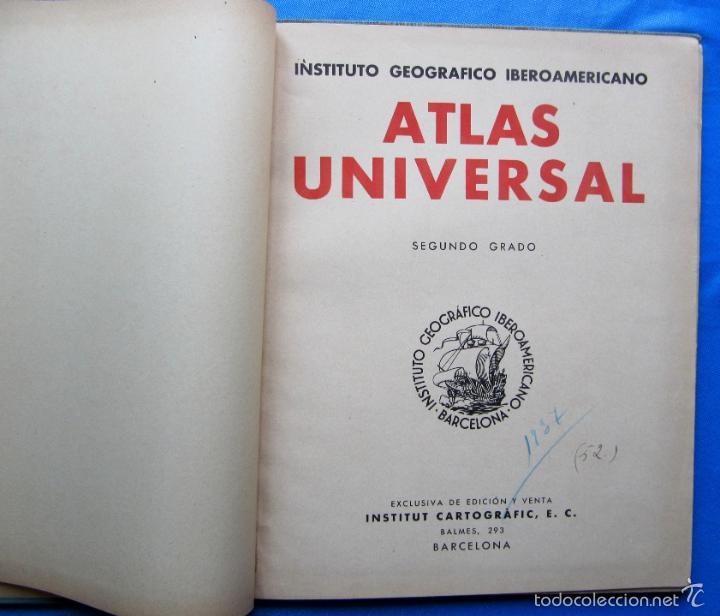 Libros antiguos: ATLAS UNIVERSAL. SEGUNDO GRADO. INSTITUTO GEOGRÁFICO HISPANO AMERICANO, SIN FECHA. - Foto 3 - 57885802