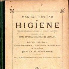 Libros antiguos: MONTANER : MANUAL POPULAR DE HIGIENE (SEIX, S.F.). Lote 57951962