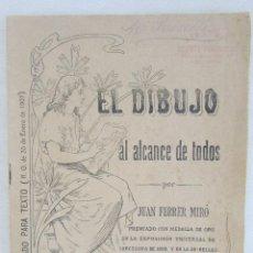Libros antiguos: EL DIBUJO AL ALCANCE DE TODOS. Nº 2. POR JUAN FERRER MIRO. BARCELONA, POSTERIOR A 1907. DIBUJADO.. Lote 86800522