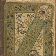 Libros antiguos: COMPENDIO DEL MANUAL DE URBANIDAD, POR MANUEL ANTONIO CARREÑO, 1911. Lote 109753684
