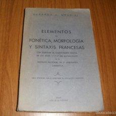 Libros antiguos: FONETICA, MORFOLOGIA Y SINTAXIS FRANCESA - 1º Y 2º DE BACHILLERATO - AÑO TRIUNFAL. Lote 58236767