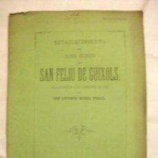 Libros antiguos: ESTABLECIMIENTO DE SEGUNDA ENAEÑANZA DE SAN FELIU DE GUIXOLS 1872 ANTONIO MARIA VIDAL. Lote 58241057