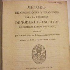 Libros antiguos: RARO Y DIFICIL METODO DE OPOSICIONES Y EXAMENES PARA LA PROVISION DE TODAS LAS ESCUELAS 1825. Lote 58241317
