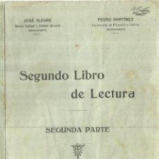 Libros antiguos: SEGUNDO LIBRO DE LECTURA. SEGUNDA PARTE. JOSÉ ALEGRE. IMP. DE HIJOS DE BENIGNO AYORA.MADRID. 1926. Lote 58291868