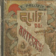 Libros antiguos: GUÍA DEL ARTESANO. LECTURA DE MANUSCRITO PARA NIÑOS. ESTEBAN PALUZÍE. BARCELONA. 1912. Lote 58292164