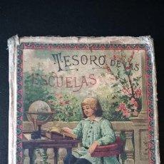 Libros antiguos: TESORO DE LAS ESCUELAS. S. CALLEJA MADRID. 1895.. Lote 58394601
