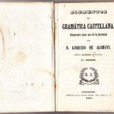 Libros antiguos: ELEMENTOS DE GRAMATICA CASTELLANA - LORENZO DE ALEMANY - 1854. Lote 58483554
