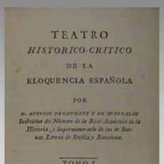 Libros antiguos: TEATRO HISTORICO-CRÍTICO DE LA ELOCUENCIA ESPAÑOLA 1848. Lote 58525724