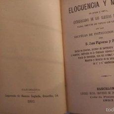 Libros antiguos: ELOCUENCIA Y MORAL 1870 Y 1893. Lote 58527736