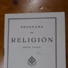 Libros antiguos: PROGRAMA DE RELIGION ESCOLAR LUIS VIVES ZARAGOZA. Lote 59625007