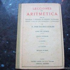 Libros antiguos: LECCIONES DE ARITMETICA POR DALMAU CARLES EN GERONA AÑO 1936. Lote 61144447