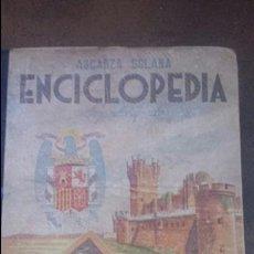 Libros antiguos: ENCICLOPEDIA DE SEGUNDO GRADO. ASCARZA SOLANA. ED. MAGISTERIO ESPAÑOL. 193?. Lote 61679867