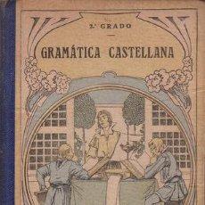 Libros antiguos: F.T.D. : GRAMATICA CASTELLANA. 2º GRADO. 1920. Lote 62686892