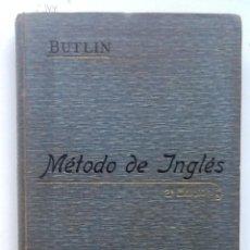 Libros antiguos: INGLES NUEVO METODO PARA APRENDER A LEER , ESCRIBIR Y HABLAR. 1910 C.A.BUTLIN. Lote 63319512