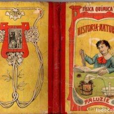 Libros antiguos: CORONAS : NOCIONES DE FÍSICA, QUÍMICA E HISTORIA NATURAL (PALUZIE, 1911). Lote 63361404