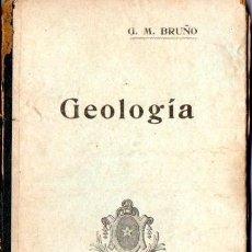 Libros antiguos: BRUÑO : GEOLOGÍA (PARÍS, S.F.) MUY ILUSTRADO. Lote 63361504