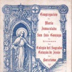 Libros antiguos: CONGREGACIÓN DE MARÍA INMACULADA Y SAN LUIS GONZAGA BARCELONA - ANUARIO 1903-1904. Lote 63361720