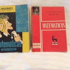Libros antiguos: MATEMATICAS SEGUNDO CURSO 1965....MATEMATICAS CUARTO CURSO1963. Lote 63599644