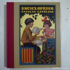 Libros antiguos: ENCICLOPÈDIA ESCOLAR CATALANA 1.ª PART - PER JOSEP DALMAU CARLES PROFESSOR - 1931. Lote 63675207