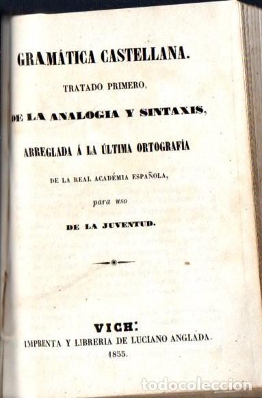 GRAMÁTICA CASTELLANA PARA USO DE LA JUVENTUD (LUCIANO ANGLADA, VICH, 1855) PERGAMINO (Libros Antiguos, Raros y Curiosos - Libros de Texto y Escuela)