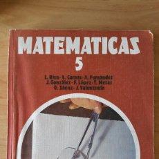 Libros antiguos: LIBRO TEXTO MATEMATICAS 5 EGB ANAYA PROYECTO GRANADA MATS 1977 LUIS RICO ANTONIO CORPAS. Lote 64089759