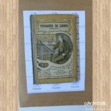 Libros antiguos: TENEDURÍA DE LIBROS POR PARTIDA DOBLE, EL PRIMER GRADO POR F.T.D. 4ED, 1920. Lote 64331610