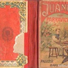 Libros antiguos: JUANITO POR PARRAVICINI - LIBRO ESCOLAR 1935. Lote 195158335