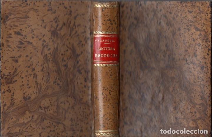 VILASECA I RIUS : LECTURA ESCOGIDA PARA ESCUELAS DE INSTRUCCIÓN PRIMARIA (LIB. MONTSERRAT, 1891) (Libros Antiguos, Raros y Curiosos - Libros de Texto y Escuela)