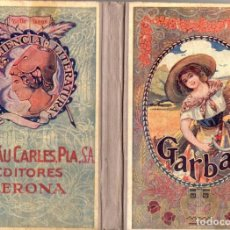 Libros antiguos: LLUIS G. PLA. GARBA - ANTOLOGIA DE LES LLETRES CATALANES (DALMAU CARLES, 1923) COMO NUEVO. Lote 65658922