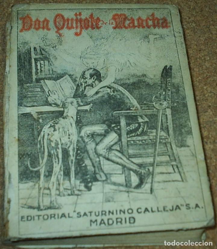 DON QUIJOTE DE LA MANCHA- EDICION CALLEJA PARA LAS ESCUELAS, 1905, MUY DIFICIL-606 PG (Libros Antiguos, Raros y Curiosos - Libros de Texto y Escuela)