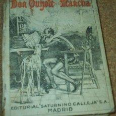 Libros antiguos: DON QUIJOTE DE LA MANCHA- EDICION CALLEJA PARA LAS ESCUELAS, 1905, MUY DIFICIL-606 PG-LEER TODO. Lote 66979366