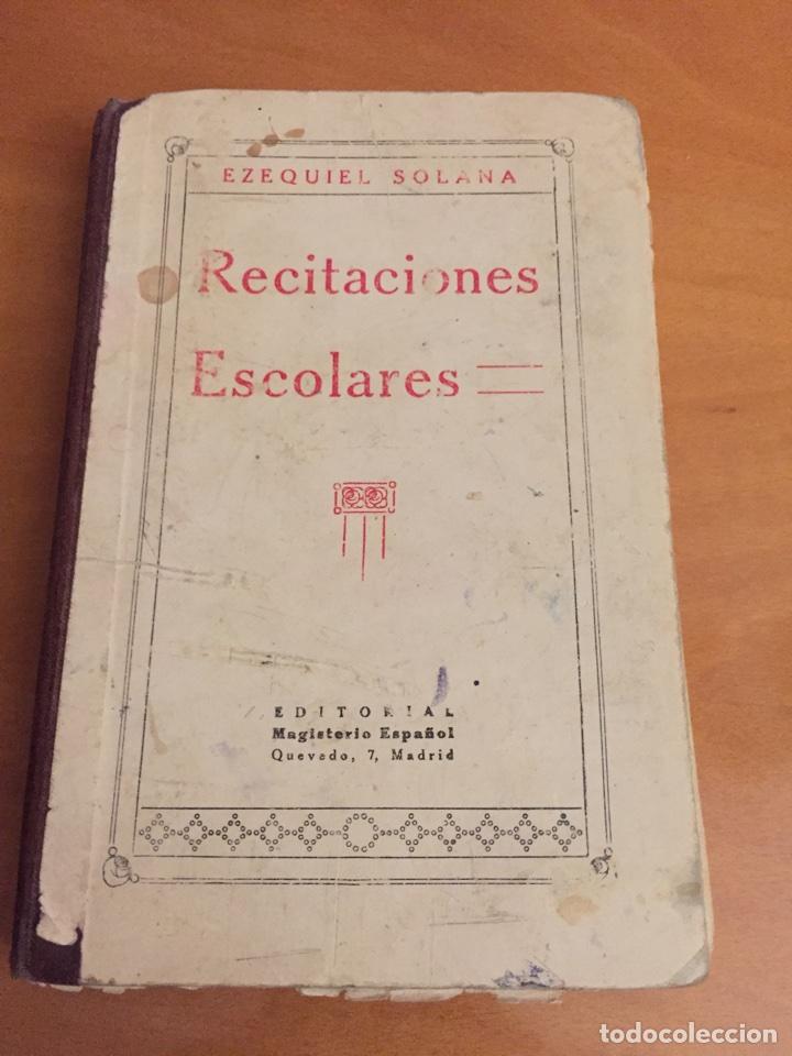 RECITACIONES ESCOLARES POR EZEQUIEL SOLANA (Libros Antiguos, Raros y Curiosos - Libros de Texto y Escuela)