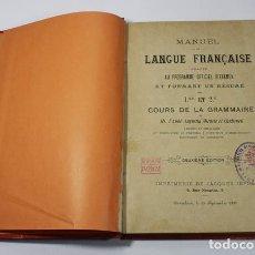Libros antiguos: MANUEL DE LANGUE FRANÇAISE AGUSTIN MIRACLE 1890, MONASTERIO DE MONTSERRAT Y DE EL PUEYO, MUY RARO. Lote 67671625