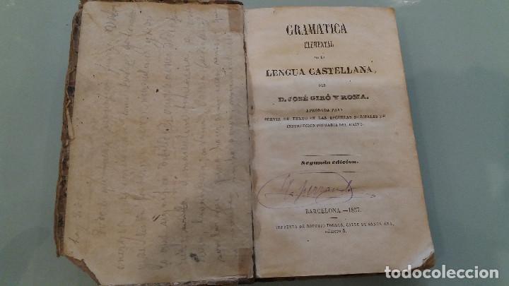 LIBRO DE GRAMATICA ELEMENTAL DE LENGUA CASTELLANA POR D.JOSÉ GIRÓ. 1857 (Libros Antiguos, Raros y Curiosos - Libros de Texto y Escuela)
