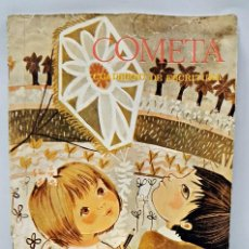 Libros antiguos: LIBRO COMETA PRIMER CURSO EDICION 1967. Lote 68227565