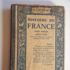 Libros antiguos: HISTOIRE DE FRANCE. COURS MOYEN. PREMIÈRE ANNÉE. CLASSE DE 8E DES LYCÉES ET COLLÈGES - 1934. Lote 67735881