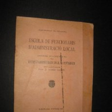 Libros antiguos: MANCOMUNITAT DE CATALUNYA. PROGRAMA DE L'ASSIGNATURA REGIMS D'ADMINISTRACIO...... Lote 68471833