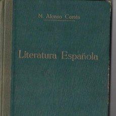 Libros antiguos: NARCISO ALONSO CORTÉS : RESUMEN DE HISTORIA DE LA LITERATURA ESPAÑOLA (VALLADOLID, 1930). Lote 68602625