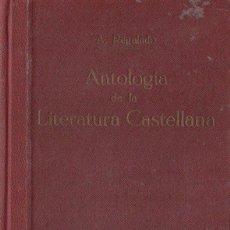 Libros antiguos: ANTONIO REGALADO GONZÁLEZ : BREVE ANTOLOGÍA DE LA LITERATURA CASTELLANA (BOSCH, S.F.). Lote 68602929