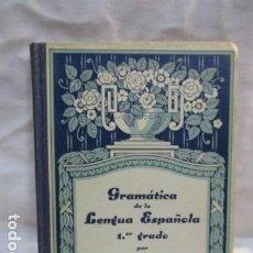 Libros antiguos: GRAMÁTICA DE LA LENGUA ESPAÑOLA 1.ER GRADO. CASÀSSÀS CANTÓ. ENRIQUE, . Lote 68609425