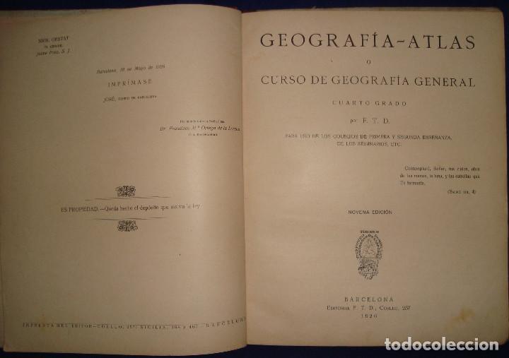 Libros antiguos: ATLAS UNIVERSAL DE 1926 POR F.T.D BARCELONA CUARTO GRADO CON VISTOSOS MAPAS DE LA ÉPOCA - Foto 3 - 69706729