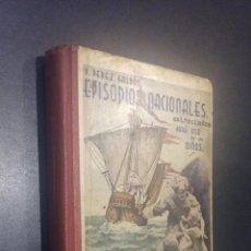 Libros antiguos: EPISODIOS NACIONALES EXTRACTADOS PARA NIÑOS / PEREZ GALDOS . Lote 70100061