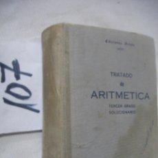 Libros antiguos: ANTIGUO LIBRO DE TEXTO - TRATADO DE ARITMETICA 3ER. GRADO. Lote 70244073