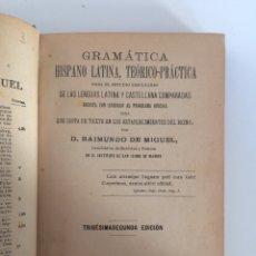 Libros antiguos: GRAMÁTICA HISPANI LATINA, RAIMUNDO DE MIGUEL. Lote 70808986