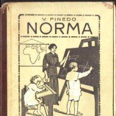 Libros antiguos: V. PINEDO : NORMA - SILABARIO ILUSTRADO SEGUNDA PARTE (1932). Lote 72200941