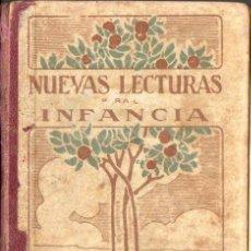 Libros antiguos: JOSÉ PRAT : NUEVAS LECTURAS PARA LA INFANCIA PRIMERA PARTE (ELZEVIRIANA CAMÍ, 1926). Lote 72202491