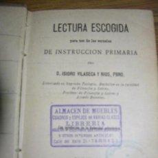 Libros antiguos: LECTURA ESCOGIDA PARA LA ESCUELAS INSTRUCCION PRIMARIA AÑO 1991 MD 16X11CM. Lote 73414171