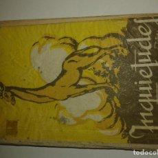 Libros antiguos: INQUIETUDES (AÑOS 40 LIBRO ESCOLAR DE LECTURAS FECUNDANTES-ANTONIO FERNANDEZ RODRIGUEZ- EJEMPLAR II. Lote 73594235