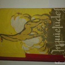 Libros antiguos: INQUIETUDES (AÑOS 40 LIBRO ESCOLAR DE LECTURAS FECUNDANTES-ANTONIO FERNANDEZ RODRIGUEZ- EJEMPLAR III. Lote 73594447